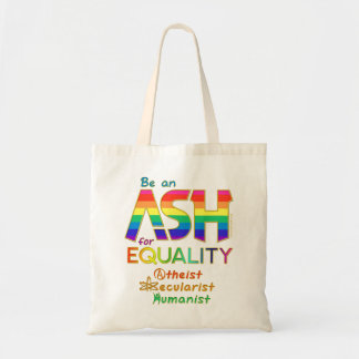 Be an ASH for Equality Tote Bag