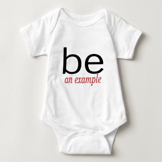 Be An Example Baby Bodysuit
