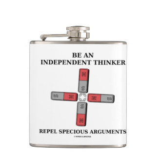 Be An Independent Thinker Repel Specious Arguments Flask