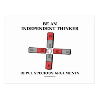 Be An Independent Thinker Repel Specious Arguments Postcard