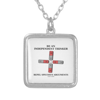 Be An Independent Thinker Repel Specious Arguments Silver Plated Necklace