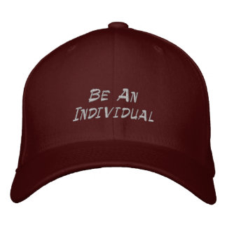 Be An Individual Embroidered Hats