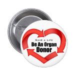 Be An Organ Donor Buttons