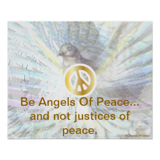 Be Angels Of Peace Angelic White Dazzling Poster