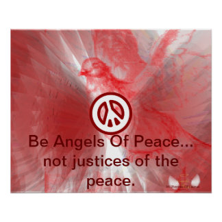 Be Angels Of Peace Red Dazzling Wings Poster