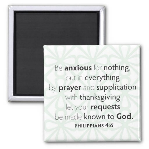 Be anxious for nothing magnet zazzle