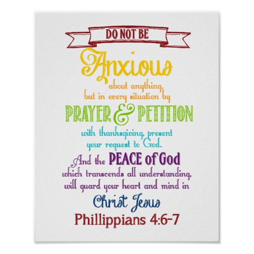 Be anxious for nothing Philippians 4:6-7 Print