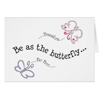 Be As the Butterfly Card