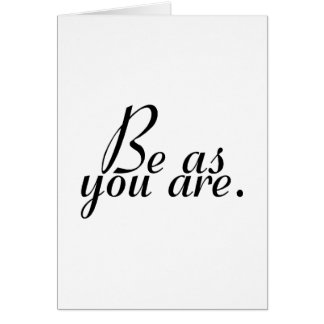 Be As You Are Card