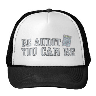 Be audit you can be trucker hat