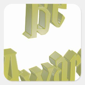 Be Aware 3DD 3D Design Square Sticker