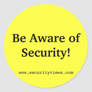 Be Aware of Security! Classic Round Sticker