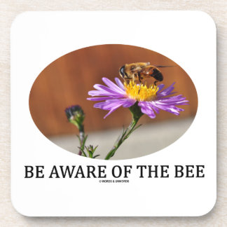Be Aware Of The Bee (Bee On A Flower) Drink Coaster
