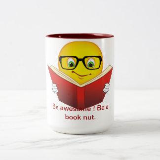 Be awesome ! Be a book nut--Mug Two-Tone Coffee Mug