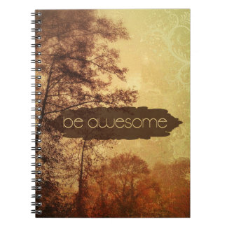 Be Awesome Spiral Note Books