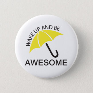 BE AWESOME PINBACK BUTTON