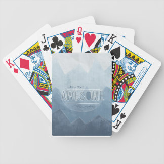 Be awesome Today Bicycle Playing Cards