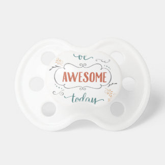 Be Awesome Today BooginHead Pacifier