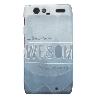 Be awesome Today Droid RAZR Cases