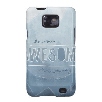 Be awesome Today Samsung Galaxy S2 Cases