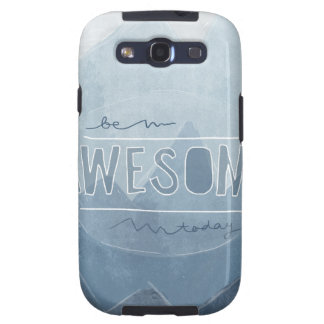 Be awesome Today Samsung Galaxy SIII Case