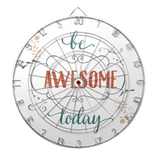Be Awesome Today Dartboard