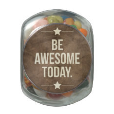 Be awesome today glass jars at Zazzle