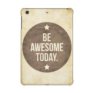 Be awesome today iPad mini retina covers