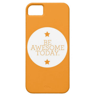 Be Awesome Today iPhone SE/5/5s Case