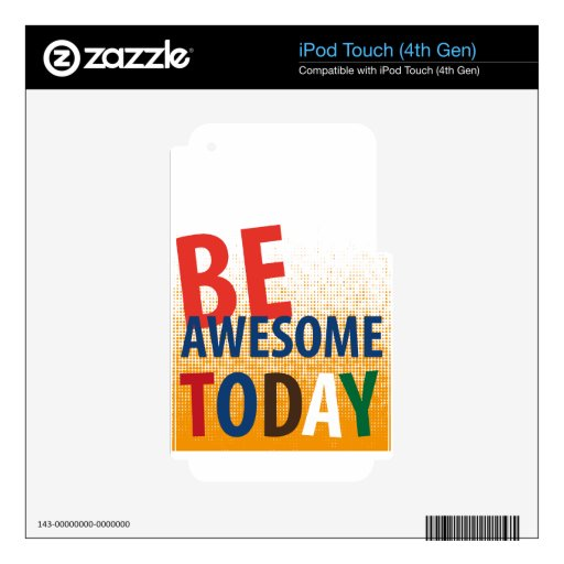 be awesome today iPod touch 4G decal