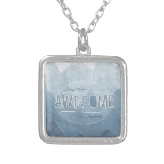 Be awesome Today Necklace