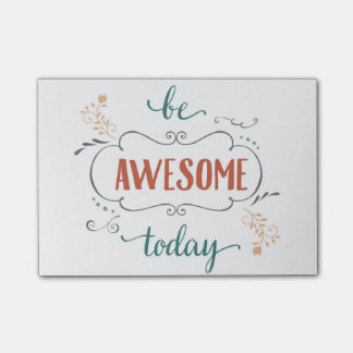 Be Awesome Today Post-it Notes