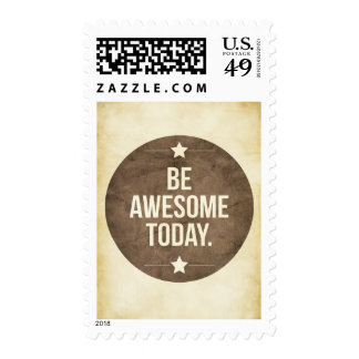 Be awesome today stamps