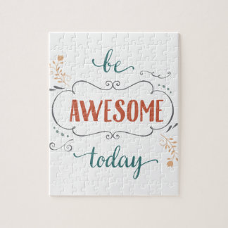Be Awesome Today Puzzle