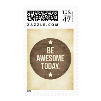 Be awesome today stamp