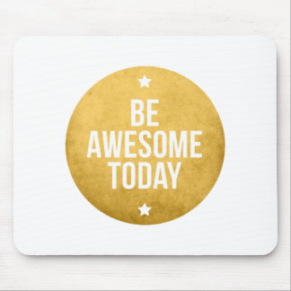 Be awesome today, text design, word art mouse pad
