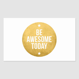 Be awesome today text design word art rectangular stickers