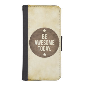 Be awesome today wallet phone case for iPhone SE/5/5s