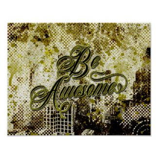 Be Awesome Urban Grunge Decay