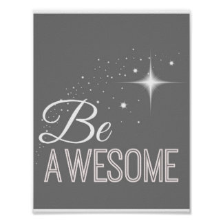 Be Awesome Wall Art Print