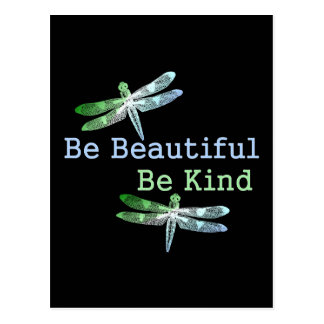 Be Beautiful, Be Kind Dragonflies Postcards