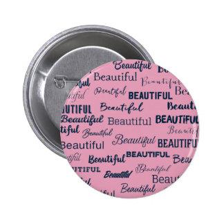 Be Beautiful Pinback Button