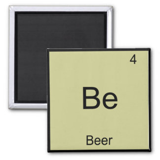 Be - Beer Funny Chemistry Element Symbol T-Shirt Magnet