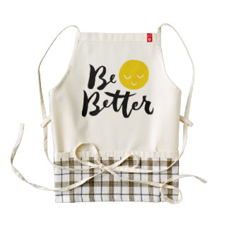 Be Better - Hand Lettering Typography Design Zazzle HEART Apron