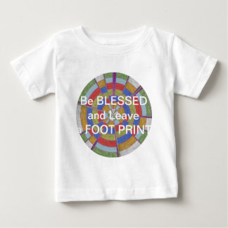 BE Blessed and leave a FOOT PRINT Tee Shirt