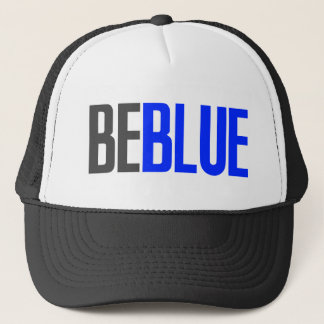 Be Blue Trucker Hat