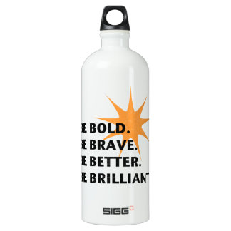 Be Bold Be Brilliant Water Bottle