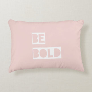 Be Bold - Blush Pink Positive Words Gift Accent Pillow