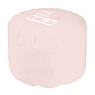Be Bold - Blush Pink Positive Words Gift Round Pouf