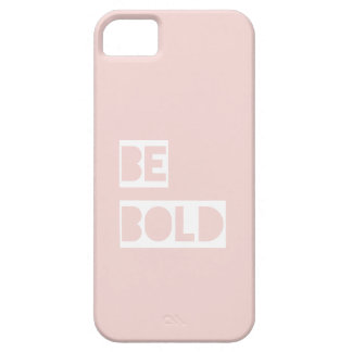 Be Bold - Blush Pink Wise Words Gifts iPhone SE/5/5s Case